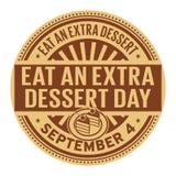 Съешьте дополнительный день десерта иллюстрация штока