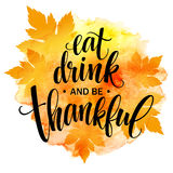Съешьте, питье и благодарной надпись нарисованная рукой, дизайн каллиграфии благодарения Праздники помечая буквами для приглашени иллюстрация штока