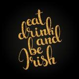Съешьте питье и ирландская золотая рукописная литерность Счастливый St p бесплатная иллюстрация