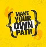 Сделайте ваш собственный путь Концепция мотивировки похода горы приключения творческая Дизайн вектора внешний иллюстрация штока
