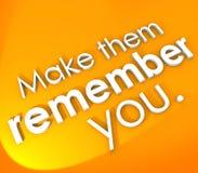 Сделайте их вспомнить вас 3D слова впечатляющее памятное Unforgettab Стоковые Изображения RF
