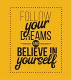 Следовать вами мечты и верьте в себе Плакат нарисованный рукой Стоковое Изображение RF