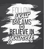 Следовать вами мечты и верьте в себе Плакат нарисованный рукой Стоковые Фотографии RF