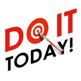 Слова 'делают его сегодня!' С дротиком вместо 'o' Стоковые Изображения RF