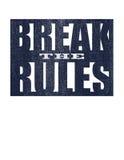 Сломайте правила Мотивационная цитата Стоковые Изображения RF