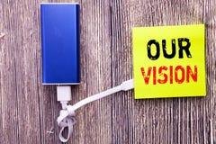 Текст объявления почерка показывая наше зрение Концепция дела для зрения маркетинговой стратегии написанного на липком примечании стоковая фотография