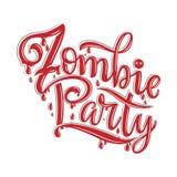 Текст партии зомби для приглашения партии, поздравительной открытки, знамени Рукописный плакат партии зомби каллиграфии праздника Стоковое Изображение