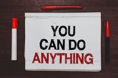 Текст почерка писать вас может сделать что-нибудь Мотивация смысла концепции для делать что-то верит в написанном себе стоковые фотографии rf