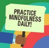 Текст почерка писать Mindfulness практики ежедневно Смысл концепции культивируя осведомленность фокуса на присутствующем Hu иллюстрация штока