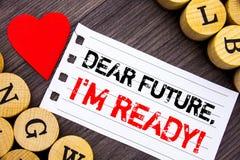 Текст почерка показывая дорогое Будущее, я готов Написанное доверие достижения плана схематического фото вдохновляющее мотивацион стоковые изображения rf