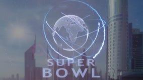 Текст Супер Боул с hologram 3d земли планеты против фона современной метрополии видеоматериал