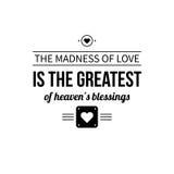 Типографский плакат с афоризмом сумасшествие влюбленности самые большие благословений рая Стоковые Фото