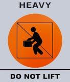 Тяжелый, не поднимите знак Это фото было принято от доски знака, I Стоковая Фотография