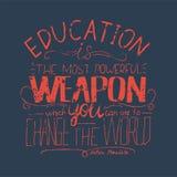 Фраза вектора - образование самое мощное оружие которое вы можете использовать для того чтобы изменить мир Стоковые Фотографии RF