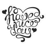` Фразы вектора handdrawn каллиграфическое имеет ` славного дня в форме сердца Стоковое Фото