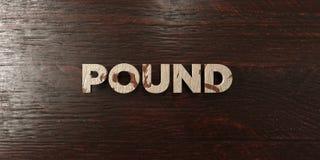 Фунт - grungy деревянный заголовок на клене - представленное 3D изображение неизрасходованного запаса королевской власти иллюстрация штока