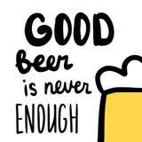 Хорошее пиво никогда достаточной литерности руки вычерченной с иллюстрацией иллюстрация вектора