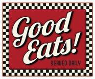 Хороший ест, который служат ежедневный знак обедающего иллюстрация вектора
