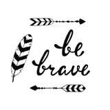 Храбрый Вдохновляющая цитата о счастливом иллюстрация штока