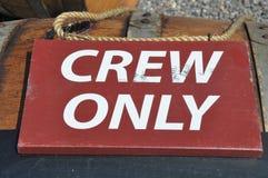 Экипаж знака только Стоковые Фотографии RF
