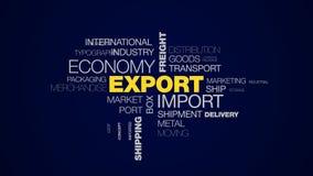Экспортируйте облако слова грузовых перевозок дела снабжения транспорта перевозки экономики импорта глобальной одушевленное комме иллюстрация штока