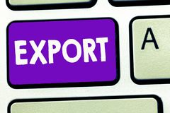 Экспорт сочинительства текста почерка Смысл концепции посылает товары или услуги к другому массовому производству страны для прод стоковые изображения rf