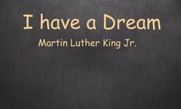 Я имею мечту и Мартин Лютер Кинга, младшего написанный в меле на a стоковое изображение
