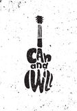 Я могу и я буду Мотивационный плакат grunge Стоковая Фотография RF
