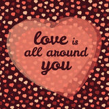 '爱是所有在您附近'印刷术 情人节爱卡片 也corel凹道例证向量 库存照片