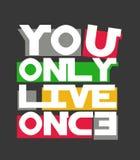 'você vive somente a tipografia dos once, ostentando gráficos do t-shirt ilustração stock