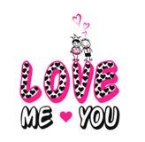 'lieben Sie mich Sie ', Kinder u. Frauent-shirt Druck stock abbildung