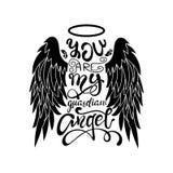 'Sie sind mein Schutzengel! 'Schwarz auf weißer lokalisierter Beschriftung Karikaturengelsflügel mit einem Halo und einer kalligr lizenzfreies stockfoto