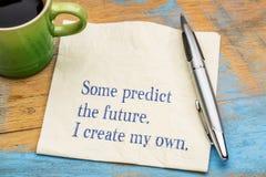 一些预言未来 我创造我自己 免版税库存图片