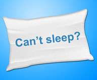不能睡觉枕头代表麻烦睡觉和坐垫 免版税库存图片