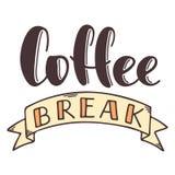 与丝带的咖啡休息手拉的传染媒介字法 断裂的被隔绝的没有背景的标志和停留 brusher 向量例证