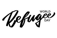 世界难民日-手写的文本,印刷术,手字法,书法 库存例证