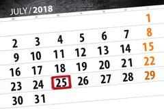 为月排进日程计划者,最后期限星期,星期三, 7月2018 25日 免版税库存照片
