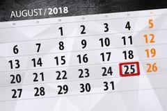 为月排进日程计划者,最后期限星期, 2018威严, 25,星期六 免版税库存图片