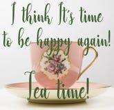 乐趣支柱,浪漫桃红色,金子,花葡萄酒茶杯,时刻是愉快的,茶时间引述 免版税库存照片