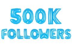 五十万个追随者,蓝色颜色 免版税库存图片
