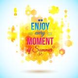 享受夏天的每片刻。正面和明亮的海报。 免版税图库摄影