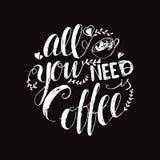 传染媒介与手字法行情的咖啡海报在线性样式您需要的全部是咖啡 库存照片