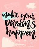 做您的梦想发生 关于梦想,目标,生活的激动人心的说法 传染媒介在嬉戏的柔和的淡色彩的书法题字 库存图片