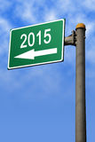 入2015年路标 免版税库存照片