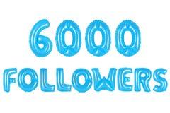 六千个追随者,蓝色颜色 库存照片