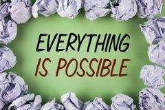 写一切的手写文本是可能的 意味您认为的所有的概念或在plai可能成为真实乐观写的梦想 图库摄影