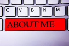 写关于我的手写文本 概念意思个性行为态度字符单独礼节方式键盘关于 库存图片