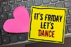 写它s的手写文本是星期五让s是舞蹈 意味Celebrate的概念开始周末去党迪斯科音乐Writte 免版税库存照片