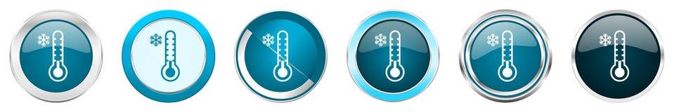 冷的在6个选择的温度计银色金属镀铬物边界象,被设置在白色背景隔绝的网蓝色圆的按钮 皇族释放例证