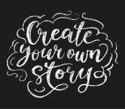 创造您的故事白垩海报 库存图片
